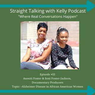 Straight Talking with Kelly-Asoniti & Soni Foster-Jackson