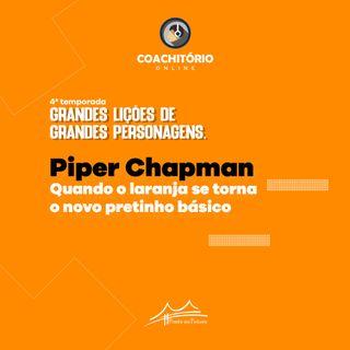 Piper Chapman, Quando o Laranja se Torna o Novo Pretinho Básico