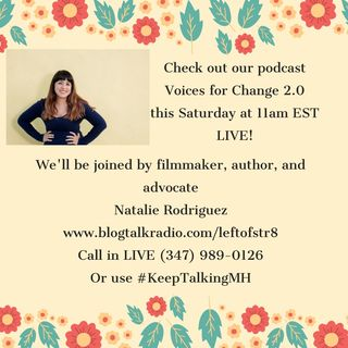 Discussing Mental Health with Author and Filmmaker, Natalie Rodriguez