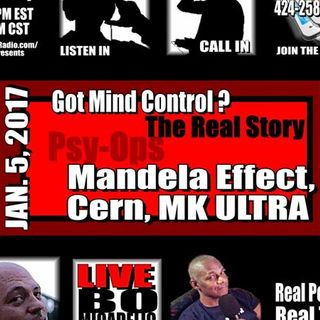 MANDELA EFFECT, MK ULTRA, CERN: THE REAL TRUTH -  The Bo & Drew Show