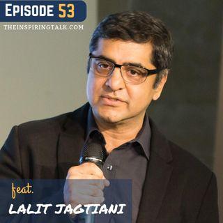 Driving Organizational Change With Lalit Jagtiani: TIT53