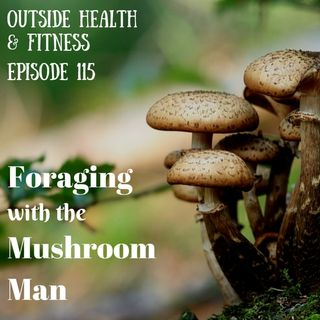 Foraging with The Mushroom Man