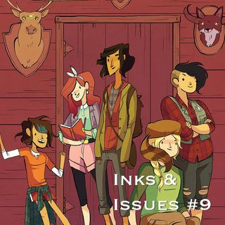 Inks & Issues #9 - Lumberjanes Volume 1: Beware the Kitten Holy