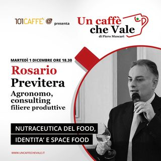 Rosario Previtera: Nutraceutica nel food, identità e space food