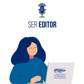 Ser editor