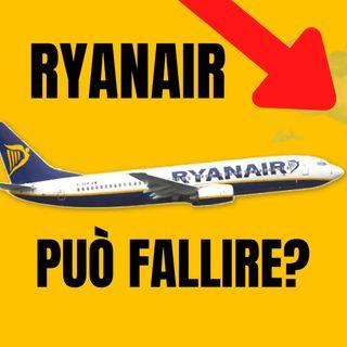 Ryanair potrebbe fallire? Capiamolo guardando i bilanci