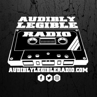 Audibly Legible Radio Show Ep 23