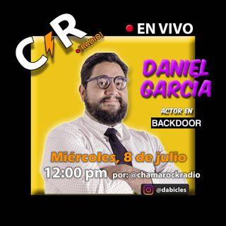 Daniel García en Vivo en ChaMaRock Radio Programa #26