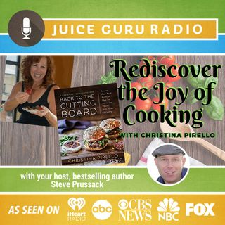 ep. 103: Rediscover the Joy of Cooking with Christina Pirello