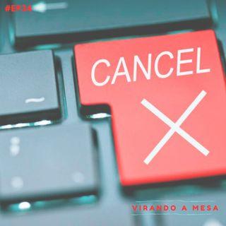 #34 - Cancelamento