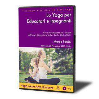 Lo Yoga per Educatori e Insegnanti