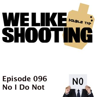 WLS Double Tap 096 - No I Do Not