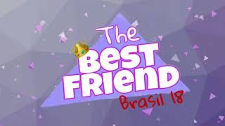 The Best Friend Brasil  - o reality /Audiolivro - EP #21