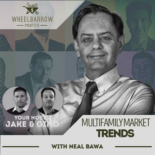 Multifamily Market Trends with Neal Bawa