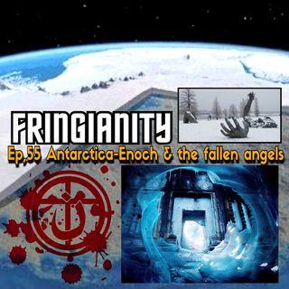 Ep,55 Antarctica-Enoch & the fallen angels
