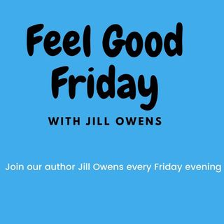 Feel Good Friday with Jill Owens Ep. 6 Policing and Discrimination.