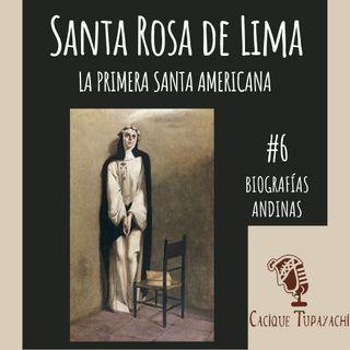 Historia de Santa Rosa de Lima