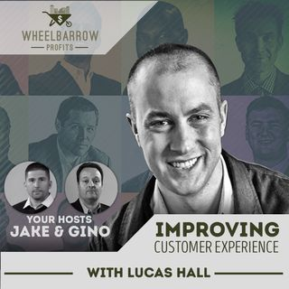 Improving Customer Experience with Lucas Hall