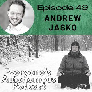 Episode 49: Andrew Jasko, Life After Dogma