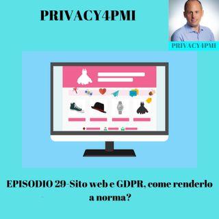 EPISODIO 29-Sito web e GDPR come renderlo a norma?