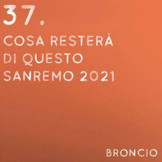 37 - Cosa resterà di questo Sanremo 2021