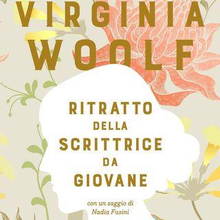 """Nadia Fusini """"Virginia Woolf. Ritratto della scrittrice da giovane"""""""