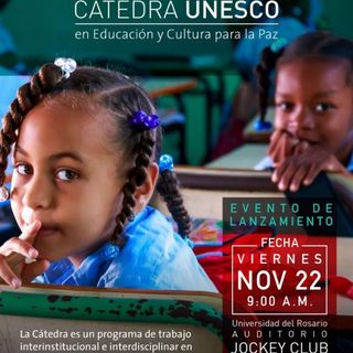 Lanzamiento de la Cátedra UNESCO en Educación y Cultura para la Paz