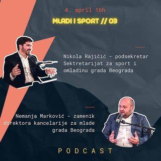 #03, Obeležavanje dana studenata, Nikola Rajičić i Nemanja Marković