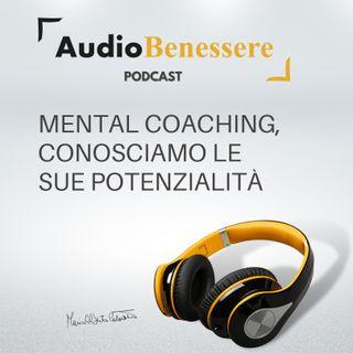 #850 - Mental coaching, conosciamo le sue potenzialità | Buongiorno Felicità