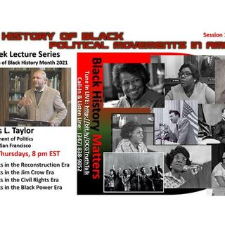 """""""The History of Black Political Movements in America"""" with Dr. James L. Taylor"""