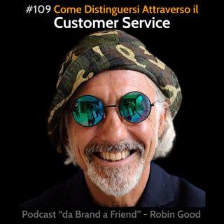 Come distinguersi attraverso il customer service