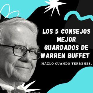 Los 5 Consejos Mejor Guardados De Warren buffet
