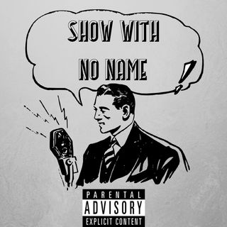 The.Show.With.No.Name.Episode.128