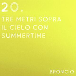 20 - Tre metri sopra il cielo con Summertime