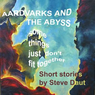 Aardvarks and the Abyss