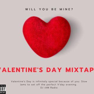 Valentine's Day Mixtape | DJ iAM