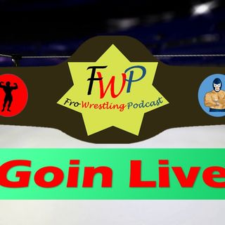 Goin Live - WWE Pursuing Top Indy Talent