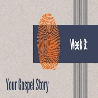 Your Gospel Story