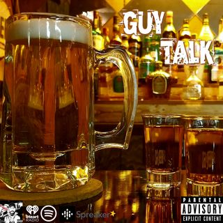 Guy Talk 101