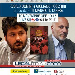 Legalitria 2020 - Ti mangio il cuore - Giuliano Foschini e Carlo Bonini - 10-11-2020 ore 10