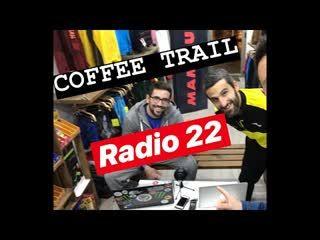 Coffee Trail Radio 22