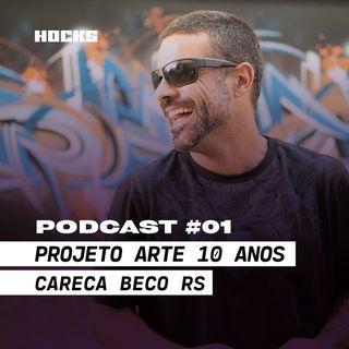 Podcast Careca - P.A 10 Anos