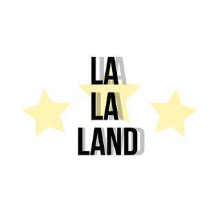 EP. 9 - La La Land