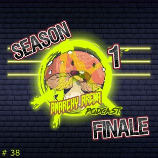 Episode 38: Season 1 Finale!