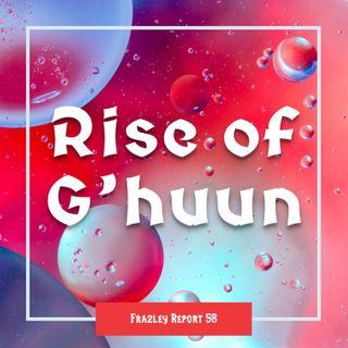 Rise of G'huun