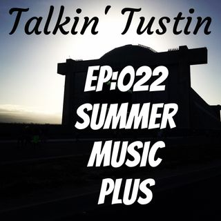 EP:022 Summer Music Plus