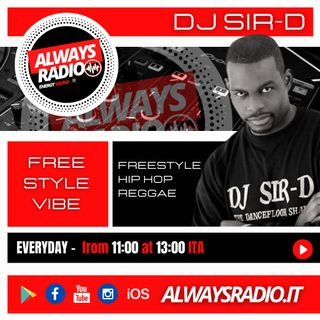 Dj Sir-D - Freestyle Vibe EP6