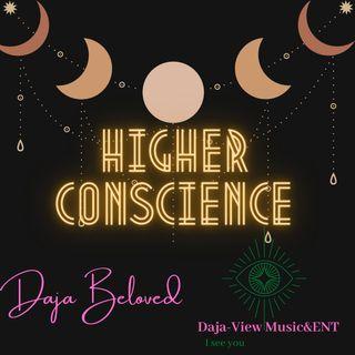 Deja Beloved Higher Conscience