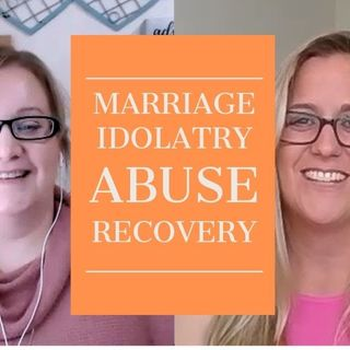 Complementarian Marriage, Marriage Idolatry & Systematic Narcissistic Abuse with Jen Grice