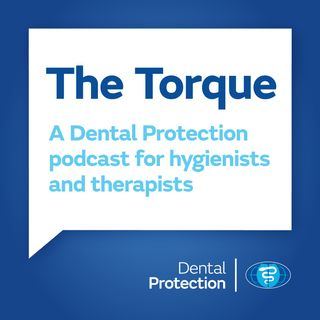 [UK] The Torque: a podcast for hygienists and therapists - Episode 1